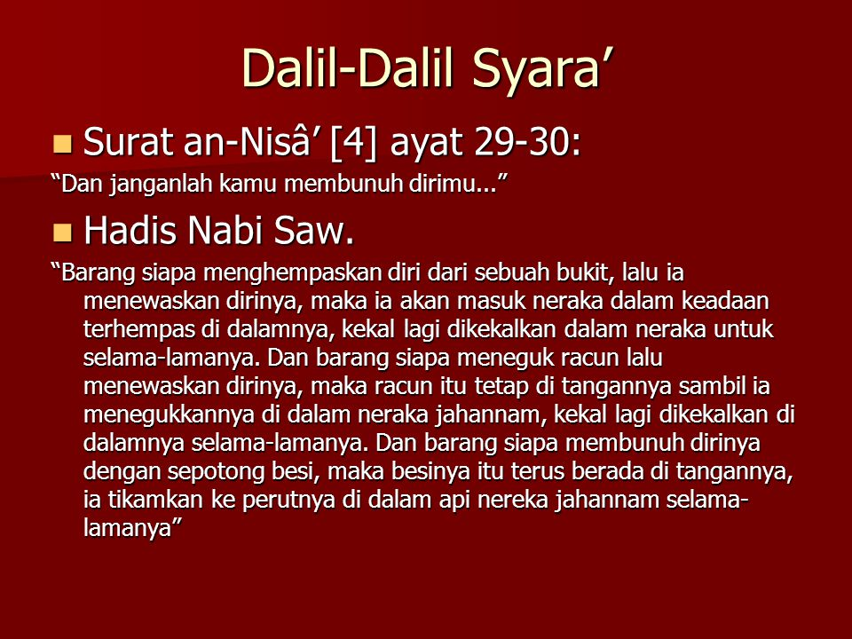 Dalil-Dalil Syara' Surat an-Nisâ' [4] ayat 29-30: Hadis Nabi Saw.
